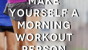 Failsafe Ways to Guarantee You'll Work Out in the Morning