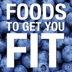 19 Foods Fit People Love