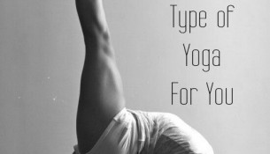 How to CHoose the Right Yoga Style for You