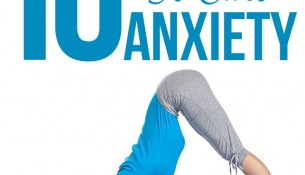 10 Effective Yoga Poses To Cure Anxiety