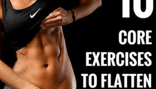 10 Core Exercises To Flatten Your Belly