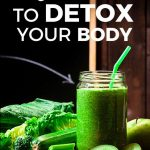 5 Quick Tips To Detox Your Body
