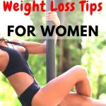 9 Proven & Healthy Weight Loss Tips For Women
