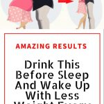 Drink This Before Sleep And Wake Up With Less Weight Every Day