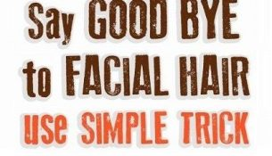 In Just 15 Minutes These 3 Ingredients Will Remove Facial Hair Forever!