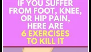 If You Suffer From Foot, Knee, or Hip Pain, Here Are 6 Exercises to Kill It