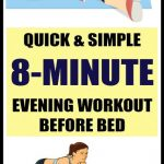 Quick & Simple 8-Minute Evening Workout Before Bed