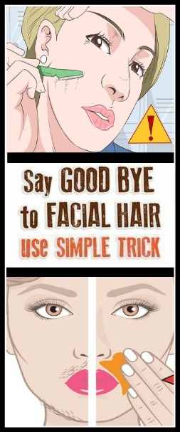 SAY GOODBYE TO FACIAL HAIR USE SIMPLE TRICK