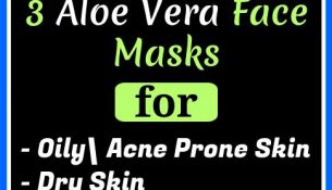 The Most Effective 3 ALOE VERA FACE MASKS FOR EVERY SKIN TYPE