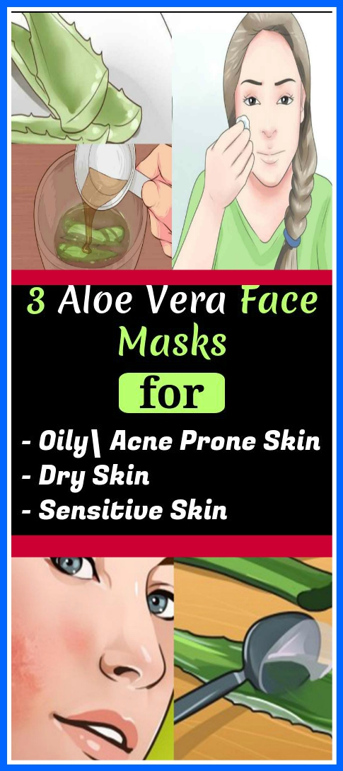 The Most Effective 3 ALOE VERA FACE MASKS FOR EVERY SKIN TYPE The Most Effective 3 ALOE VERA FACE MASKS FOR EVERY SKIN TYPE