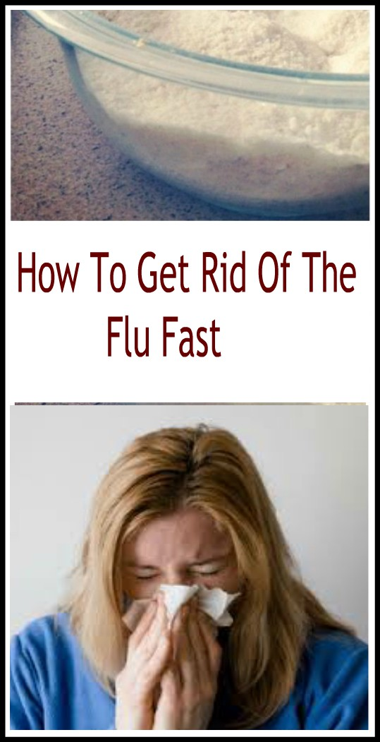 12 3 HOW TO GET RID OF THE FLU FAST:FLU REMEDIES