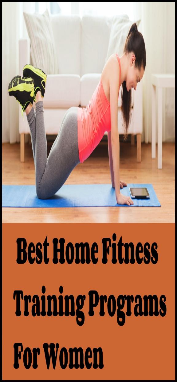 Best Home Fitness Training Programs For Women Best Home Fitness Training Programs For Women
