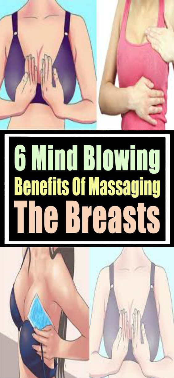 12 6 MIND BLOWING BENEFITS OF MASSAGING THE BREASTS!