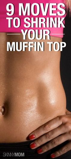9 Moves To Shrink Your Muffin Top 9 Moves To Shrink Your Muffin Top