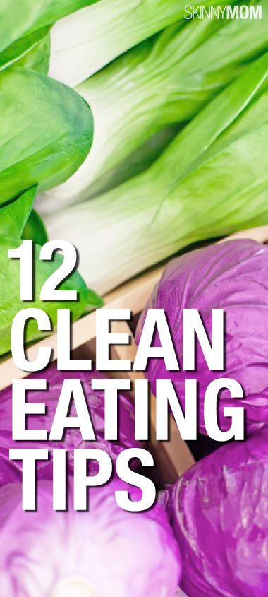 12 Clean Eating Tips 12 Clean Eating Tips