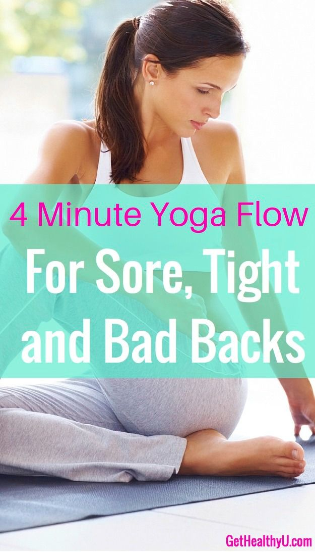 4 Minute Yoga Flow For A Bad Low Back 4 Minute Yoga Flow For A Bad Low Back