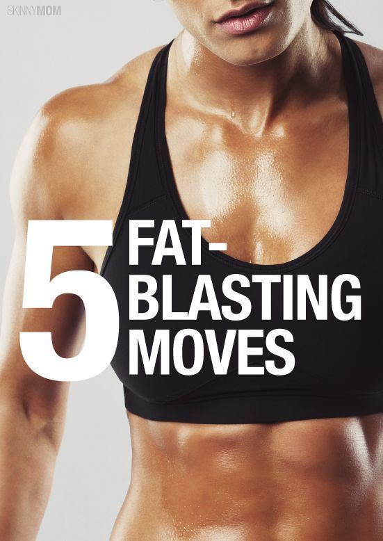 5 Moves To Blast Fat Fast 5 Moves To Blast Fat Fast
