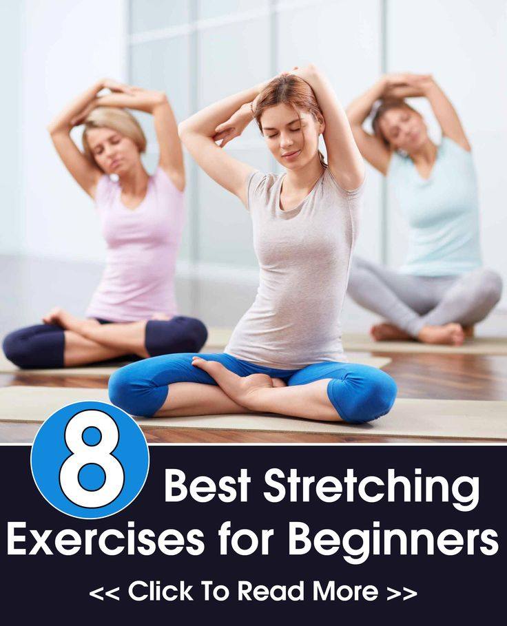 8 Yoga Exercises For Stretching Your Body 8 Yoga Exercises For Stretching Your Body