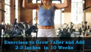 Exercise to Increase Height - Exercises to Grow Taller and Add Inches to Your Height in 10 Weeks