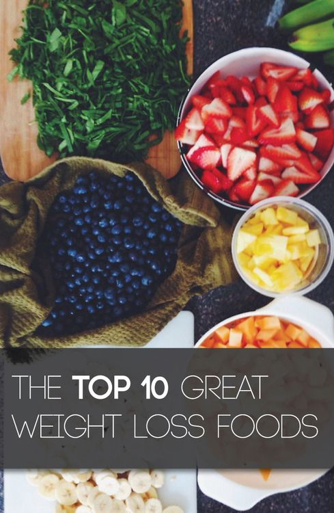 The Top 10 Great Weight Loss Foods In 1 Week