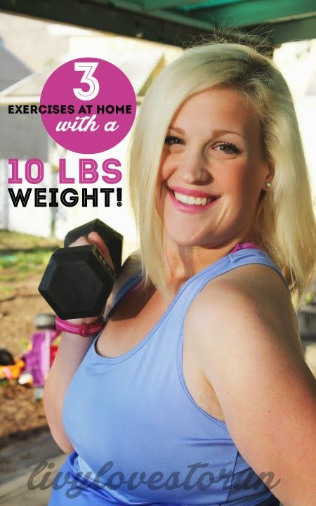 3 Exercises at home with a 10 lbs weight 3 Exercises at home with a 10 lbs weight