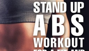 6 Best Stand Up Abs Workout For A Fit And Toned Body