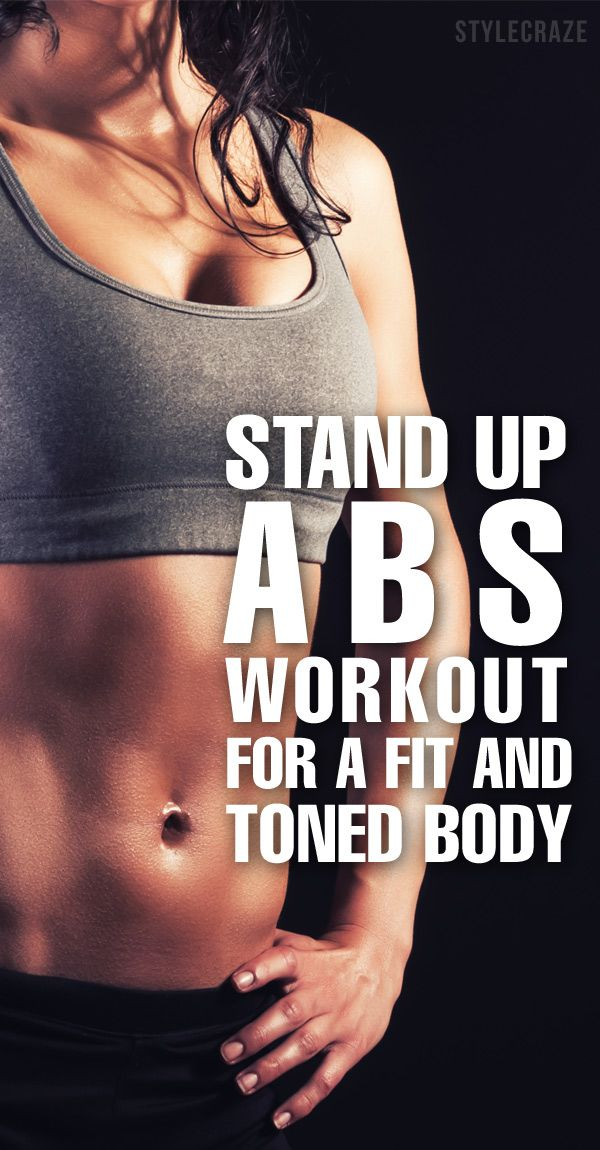 6 Best Stand Up Abs Workout For A Fit And Toned Body 6 Best Stand Up Abs Workout For A Fit And Toned Body