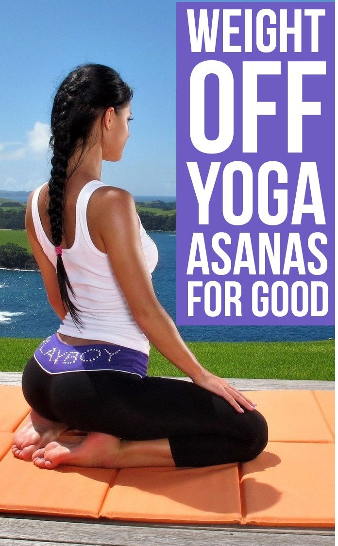 Top 27 Best Yoga Asanas For Losing Weight Quickly And Easily1 Top 27 Best Yoga Asanas For Losing Weight Quickly And Easily