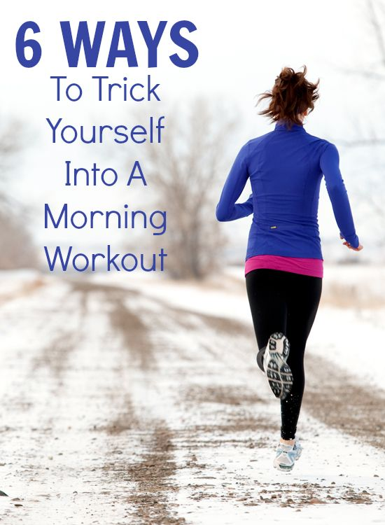 6 ways to get yourself motivated in the morning 6 ways to get yourself motivated in the morning!