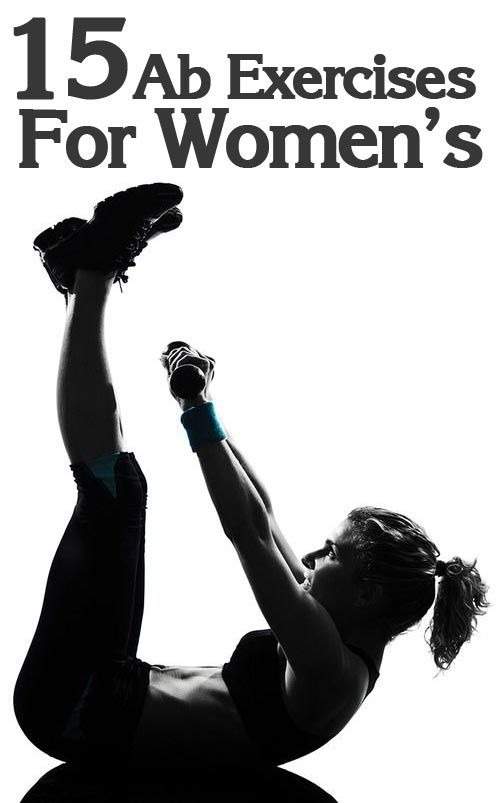 Top 15 Womens Exercises For Abs Top 15 Womens Exercises For Abs