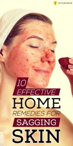 10 Effective Home Remedies For Sagging Skin 150x300 10 Effective Home Remedies For Sagging Skin