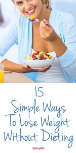 15 Simple Ways To Lose Weight Without Dieting 150x300 15 Simple Ways To Lose Weight Without Dieting