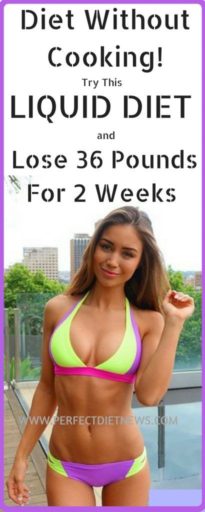 Diet Without Cooking Try This Liquid Diet And Lose 36 Pounds For Two Weeks Diet Without Cooking! Try This Liquid Diet And Lose 36 Pounds For Two Weeks