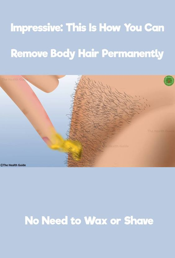 This Is How You Can Remove Body Hair Permanently This Is How You Can Remove Body Hair Permanently