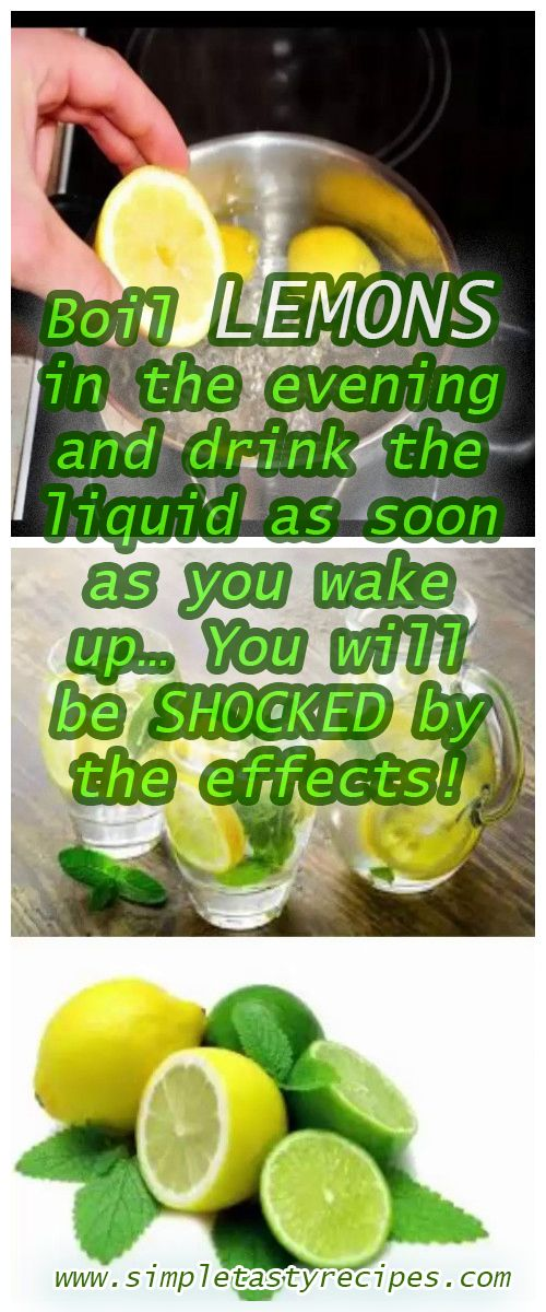 Boil Lemons in the Evening And Drink The Liquid As Soon As You Wake Up… You Will Be SHOCKED By The Effects Boil Lemons in the Evening And Drink The Liquid As Soon As You Wake Up… You Will Be SHOCKED By The Effects!
