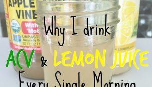 The Benefits of drinking Apple Cider Vinegar and Lemon Juice every single morning