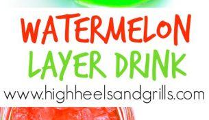 Watermelon Layer Drink