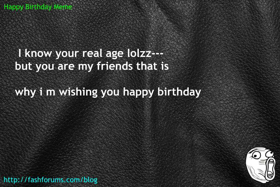 Happy birthday age meme 60 HAPPY BIRTHDAY MEME BEST EVER