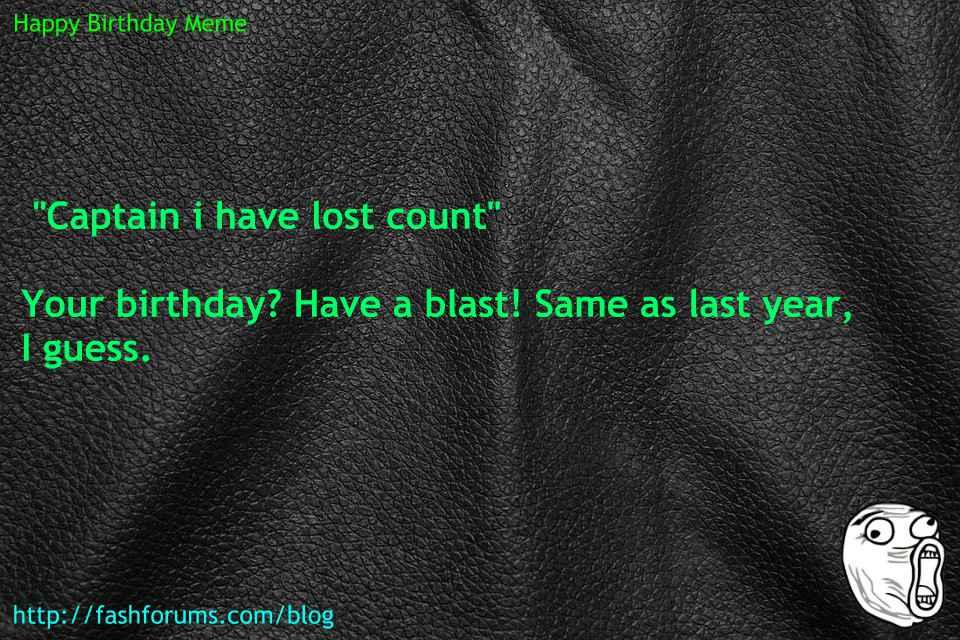 Happy birthday lost meme 60 HAPPY BIRTHDAY MEME BEST EVER