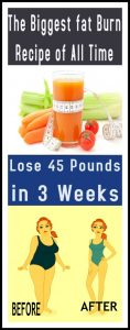 The Biggest Fat Burn Recipe of All Time Loss 45 Pound In 3 Weeks 118x300 The Biggest Fat Burn Recipe of All Time Loss 45 Pound In 3 Weeks