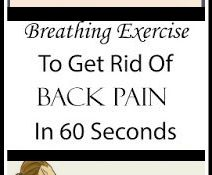 Breathing Exercise To Get Rid Of Back Pain In 60 Seconds