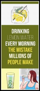 Drink Lemon Water Every Day But Don't Make The Same Mistake As Millions 134x300 Drink Lemon Water Every Day, But Don't Make The Same Mistake As Millions!