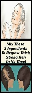 Mix These 3 Ingredients To Regrow Thick Strong Hair In No Time 104x300 Mix These 3 Ingredients To Regrow Thick, Strong Hair In No Time