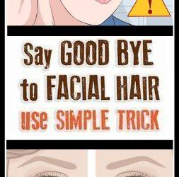 SAY GOODBYE TO FACIAL HAIR USE SIMPLE TRICK