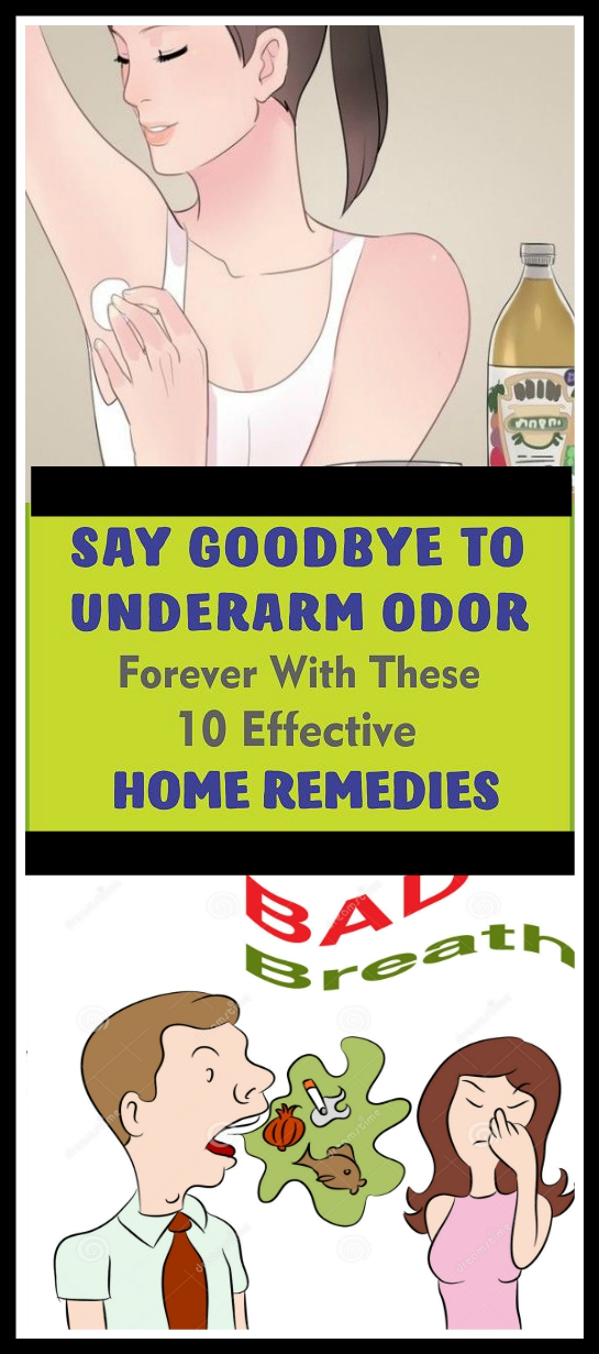 Say Goodbye To Underarm Odor Forever With These Effective Home Remedies Say Goodbye To Underarm Odor Forever With These Effective Home Remedies