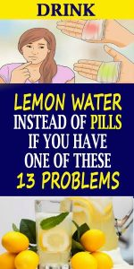 15 4 150x300 Drink Detox Lemon Water Instead Of Pills If You Have One Of These 13 Problems