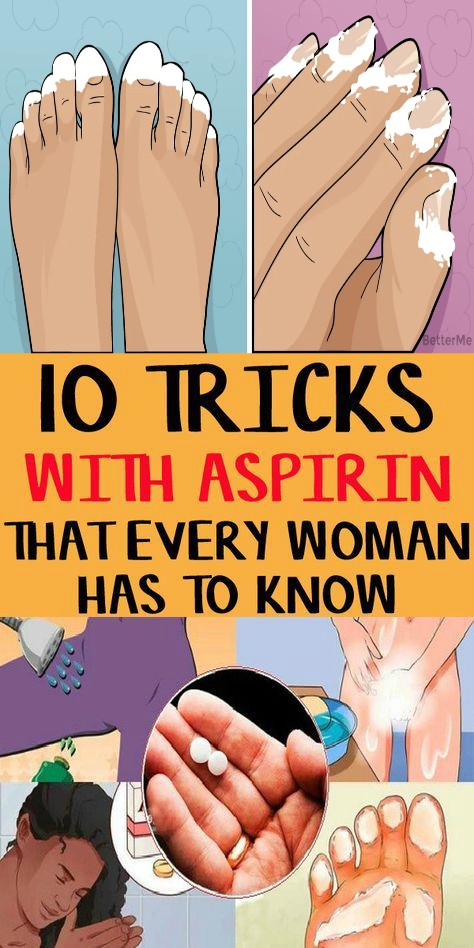 16 2 10 Tricks With Aspirin That Every Woman Has To know