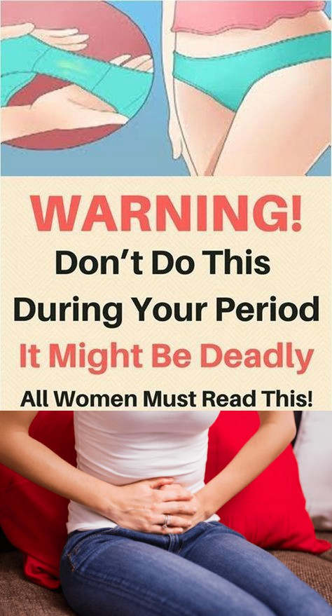 16 5 DON'T DO THIS 6 THINGS WHEN YOU HAVE PERIOD, IT MIGHT BE DEADLY