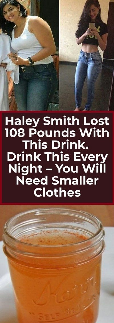 19 HALEY SMITH LOST 108 POUNDS WITH THIS DRINK. DRINK THIS EVERY NIGHT YOU WILL NEED SMALLER CLOTHES