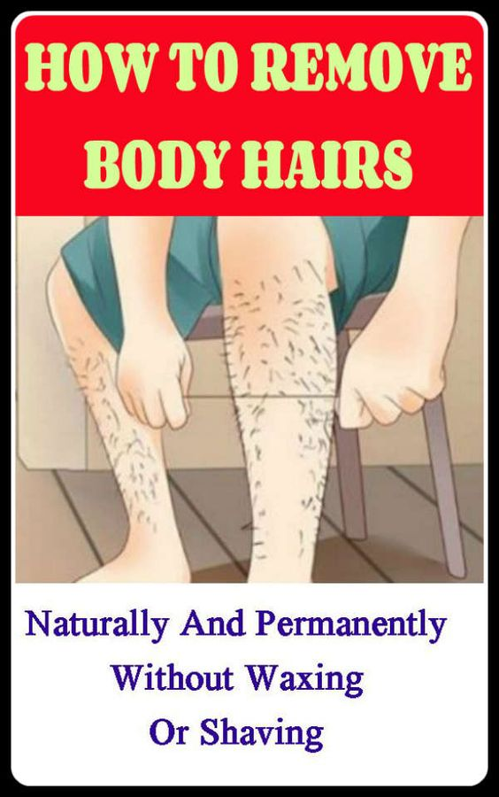 How To Remove The Body Hair Permanently Without Waxing Or Shaving 1 How To Remove The Body Hair Permanently Without Waxing Or Shaving